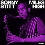 Sonny Stitt Miles High - Live In Sweden (Extended)