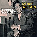 Jackie Wilson It Feels So Right