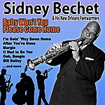 Sidney Bechet Baby Won't You Please Come Home