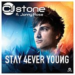 CJ Stone Stay 4ever Young