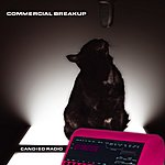 Commercial Breakup Candied Radio