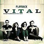 Vital Simplesmente Sei (Playback)