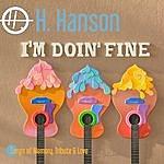 H Hanson I'm Doin' Fine