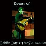 Eddie Clay Return Of Eddie Clay & The Soliloquies
