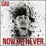 Sau Now Or Never