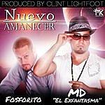 MD Nuevo Amanecer (Feat. Fosforito)