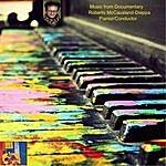 Roberto McCausland-Dieppa Music From Documentary