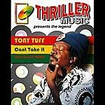 Tony Tuff Can't Take It