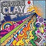 Matthew Clay Dream In My Pocket