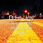 DJ N-Joy R U Ready (Feat. Uncle Earl)