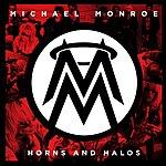 Michael Monroe Horns And Halos (Us Version)