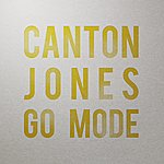 Canton Jones Go Mode