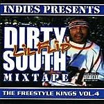 Lil' Flip Freestyle Kings, Vol. 4: Dirty South Mixtape