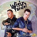 Wisin Y Yandel Los Reyes Del Nuevo Milenio
