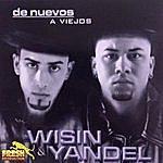 Wisin Y Yandel De Nuevos A Viejos