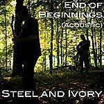 Steel End Of Beginnings (Acoustic)