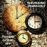 Seismic Anamoly Times Gone By
