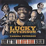 Lucky Peterson Live At The 55 Arts Club Berlin (Feat. Tamara Peterson)
