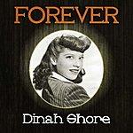 Dinah Shore Forever Dinah Shore