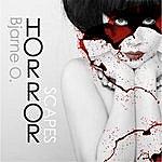 Bjarne O. Horrorscapes