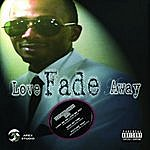Chyna Love Fade Away