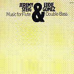 Jeremy Steig Music For Flute & Double Bass