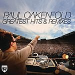 Paul Oakenfold Greatest Hits & Remixes