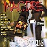 Mac Dre Stupid Doo Doo Dumb
