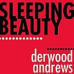 Derwood Andrews Sleeping Beauty