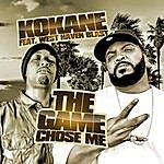 Kokane The Game Chose Me (Feat. West Haven Blast)