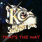 KC & The Sunshine Band That's The Way