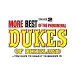 The Dukes Of Dixieland More Of The Best Of The Dukes Of Dixieland