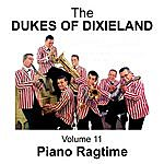 The Dukes Of Dixieland Piano Ragtime - Volume 11