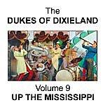 The Dukes Of Dixieland Volume 9 - Up The Mississippi