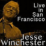 Jesse Winchester Live In San Francisco