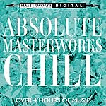 Richard Kapp Absolute Masterworks - Chill