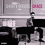 Shorty Rogers Grace