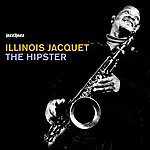Illinois Jacquet The Hipster