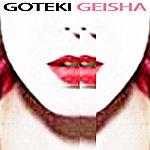 Goteki Geisha