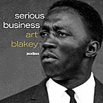 Art Blakey Serious Business (Extended)