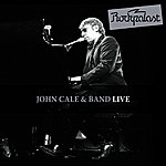 John Cale Live At Rockpalast (Live At Zeche Bochum 06.03.1983 & At Grugahalle Essen 13./14.10.1984)