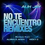 Alih Jey No Te Encuentro Remixes