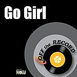 Off The Record Go Girl
