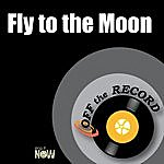 Off The Record Fly To The Moon