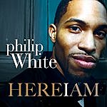 Philip White Here I Am