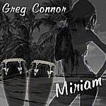 Greg Connor Miriam
