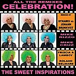 The Sweet Inspirations Celebration (The Remixes)