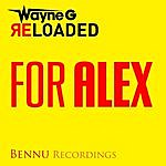 Wayne G For Alex