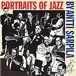 Antti Sarpila Portraits Of Jazz