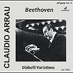 Claudio Arrau Beethoven, L.: Diabelli Variations
